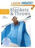 Simple Knits Blankets & Throws: 10 great designs to choose from