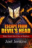 img - for Escape from Devil's Head: Tales from the City of Bathos (Volume 1) book / textbook / text book