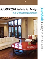 AutoCAD 2009 for Interior Design: A 3D Modeling Approach (Autodesk Design Institute Press) from Peachpit Press