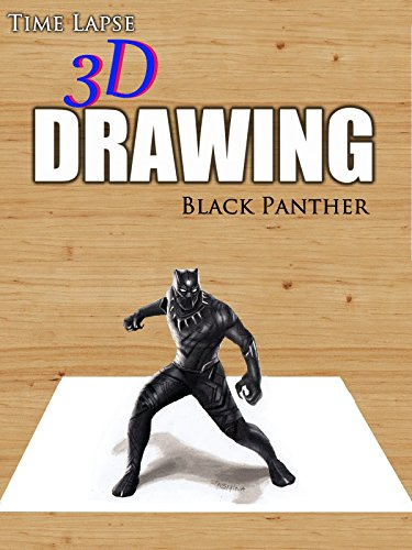 Time Lapse 3D Drawing: Black Panther