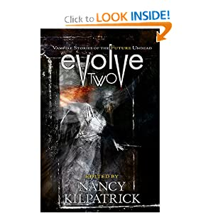 Evolve 2: Vampire Stories of the Future Undead by Nancy Kilpatrick