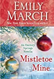 Mistletoe Mine (An Eternity Springs Novella): An Eternity Springs Novella