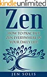 Zen: How to Practice Zen Everywhere i...