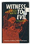 Witness to evil,