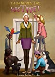 The Incredibly Tall Mrs. Tippet by Stryker, Laura Kirby (2014) Paperback