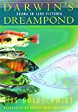 img - for Darwin's Dreampond: Drama in Lake Victoria by Goldschmidt Tijs (1996-09-12) Hardcover book / textbook / text book