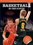 Basketball in der Schule: Spielerisch...