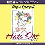 Hats Off | Joyce Grenfell