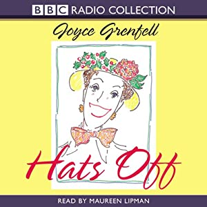 Hats Off | [Joyce Grenfell]