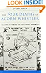 The Four Deaths of Acorn Whistler: Te...