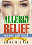 Allergy Relief with Apple Cider Vineg...