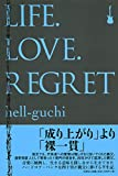 LIFE.LOVE.REGRET
