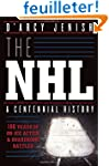 The NHL: 100 Years of On-Ice Action a...