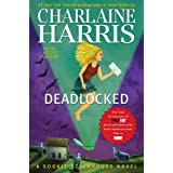 Deadlocked (Sookie Stackhouse/True Blood, Book 12) ~ Charlaine Harris