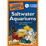 The Complete Idiot's Guide to Saltwater Aquariums ~ Ret Talbot
