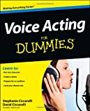 Voice Acting For Dummies (For Dummies (Career/Education))