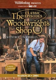 Classic Episodes, The Woodwright\'s Shop (Season 24)
