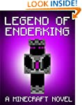 Legend of the EnderKing: A Minecraft...