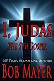 I, Judas The 5th Gospel