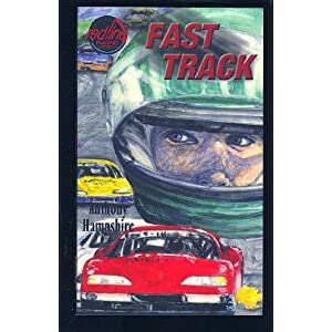 Fast Track (Redline Racing Series) Anthony Hampshire
