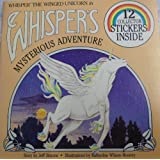 Whisper the Winged Unicorn in Whisper's Mysterious Adventure