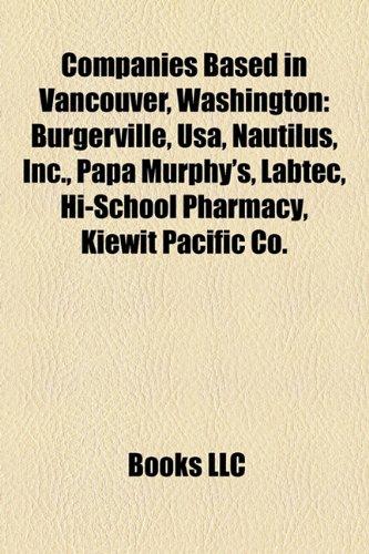 companies-based-in-vancouver-washington-burgerville-usa-nautilus-inc-papa-murphys-labtec-hi-school-p