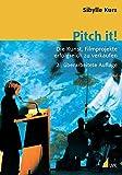 Image de Pitch it! Die Kunst, Film erfolgreich zu verkaufen (Praxis Film)