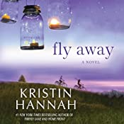Fly Away | [Kristin Hannah]