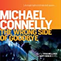 The Wrong Side of Goodbye: Harry Bosch, Book 21