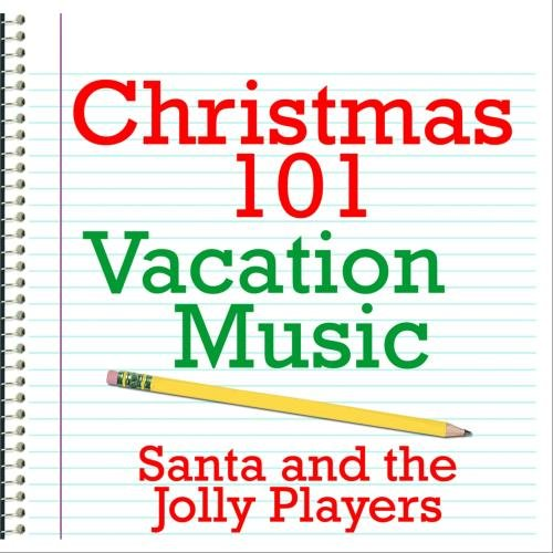 Christmas 101 - Vacation Music