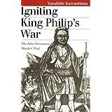 Igniting King Philip's War: The John Sassamon Murder Trial by Kawashima, Yasuhide published by University Press...