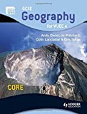 img - for GCSE Geography for WJEC A Core: Student's Book (WJG) by Andy Owen (2009-06-26) book / textbook / text book