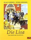 Die Lisa: Eine deutsche Geschichte (MINIMAX)