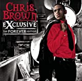 Exclusive - The Forever Edition Chris Brown