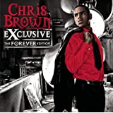 Exclusive - The Forever Editionby Chris Brown