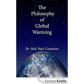 The Philosophy of Global Warming (English Edition)