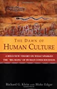 The Dawn of Human Culture: Richard G. Klein: 9780471252528: Amazon.com: Books