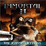 Immortal II: The Time of Legend | Valjeanne Jeffers