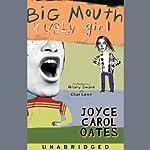 Big Mouth & Ugly Girl   Joyce Carol Oates