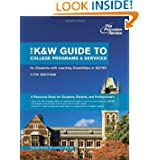 The K&W Guide to College Programs & Services for Students with Learning Disabilities or Attention Deficit/Hyperactivit...
