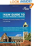 The K&W Guide to College Programs & S...
