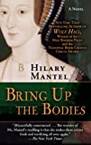 Bring Up the Bodies (Thorndike Press Large Print Basic)