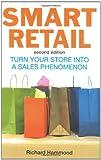 Smart Retail: Turn Your Store into a Sales Phenomenon