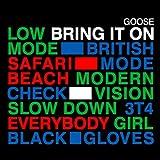 Bring It On - Goose