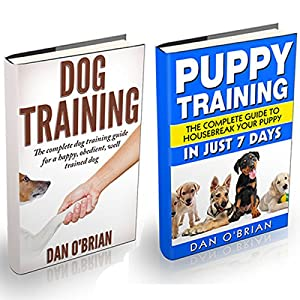 Dog Training + Puppy Training Box Set Audiobook
