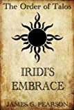 img - for The Order of Talos: Iridi's Embrace (Chronicles of Vikinsa) book / textbook / text book