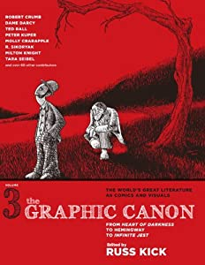 The Graphic Canon Volume 3: From Heart of Darkness to Hemingway to Infinite Jest