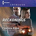 Reckonings Audiobook by Cynthia Eden Narrated by Damron Will