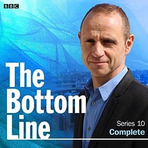 The Bottom Line: Series 10, Complete Radio/TV Program