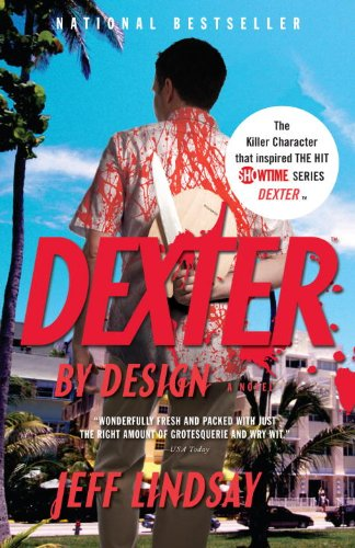 Dexter by Design (Vintage Crime/Black Lizard)